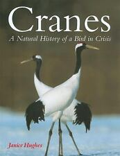 Cranes: A Natural History of a Bird in Crisis-ExLibrary