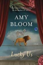 Lucky Us by Amy Bloom (2014, Hardcover)