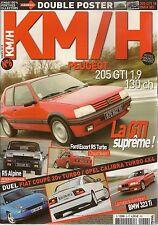 KM/H 6 205 GTI 1.9 FIAT COUPE 20V TURBO OPEL CALIBRA TURBO 4X4 R5 ALPINE
