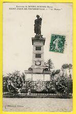 """CPA SAINT OUEN de THOUBERVILLE (Eure) Monument aux MORTS 1870 """" GARDES MOBILES """""""