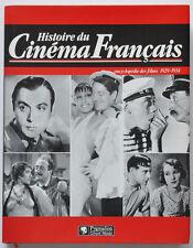 HISTOIRE DU CINEMA FRANCAIS 1929-1934 Relié,  Maurice Bessy et Raymond Chirat