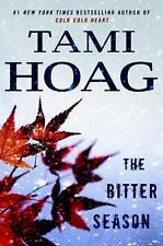 The Bitter Season by Tami Hoag (2016, Hardcover)