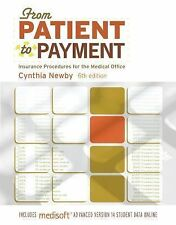 FROM PATIENT TO PAYMENT: Insurance Procedures for the Medical Office-A-ExLibrary