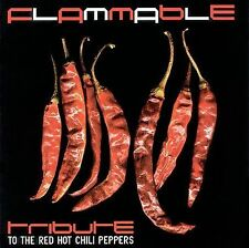 Flammable: Tribute to the Red Hot Chili Peppers CD NEW!