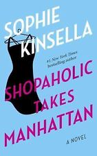Shopaholic Ser.: Shopaholic Takes Manhattan 2 by Sophie Kinsella (2002,...