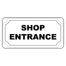 Shop Entrance Black Retro Vintage Style Metal Sign - 8 In X 12 In With Holes