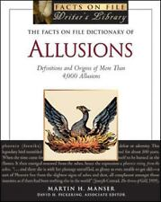 The Facts on File Dictionary of Allusions: Definitions and Origins of More Than