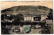 CPA 54 - TOUL (Meurthe et Moselle) - 2. Le Mont Saint-Michel et le Fort