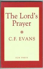 Christopher F Evans - THE LORD'S PRAYER (Simple Words/A Wealth of Meaning) - PB