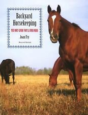 Joan Fry - Backyard Horsekeeping New And (2010) - Used - Trade Paper (Paper