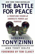 The Battle for Peace: A Frontline Vision of America's Power and Purpose by...