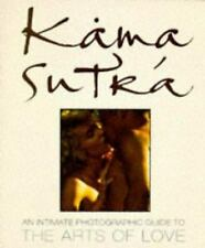 Kama Sutra: An Intimate Photographic Guide to the Arts of Love, Halu, Zek, Good