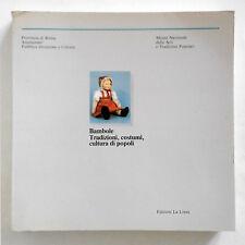 Bambole, tradizioni, costumi, culture e popoli 1985 Roma Catalogo completo