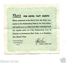 NY WORLDS FAIR 1939 HOTEL TAFT TICKET for 1940 year Bus Sightseeing tix discount
