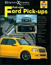 HOW TO CUSTOMIZE YOUR FORD TRUCK BOOK, HAYNES XTREME CUSTOMIZING AUTO SERIES