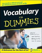 Vocabulary for Dummies by Laurie E. Rozakis and Dummies Press Staff (2001,...
