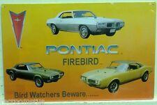 PONTIAC FIREBIRD metal sign 3 style bird watchers beware muscle car fire bird