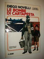 SERGIO TOPPI DIEGO NOVELLI:LE BOMBE DI CARTAPESTA.ALTRA INFANZIA SEI 1983 PRIMA&