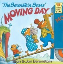 First Time Books: The Berenstain Bears' Moving Day by Jan Berenstain and Stan...