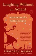 Laughing Without an Accent: Adventures of a Global Citizen-ExLibrary