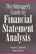 The Manager's Guide to Financial Statement Analysis