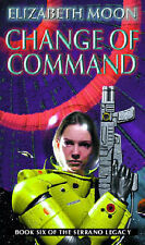 Change of Command (Serrano Legacy) Elizabeth Moon Very Good Book