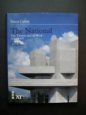 The National: The Theatre and its Work 1963-1997 by Simon Callow