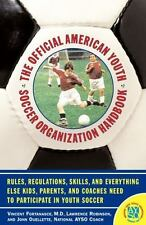 Official American Youth Soccer Organization Handbook by Vincent Fortanasce/AYSO