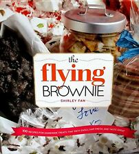 The Flying Brownie NEW! 100 Homemade Food Gifts CookBook  Friends and Loved Ones