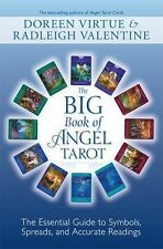 The Big Book of Angel Tarot : The Essential Guide to Symbols, Spreads, and...