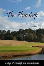 The Flem Cup: A Story of Friendship, Love and Redemption