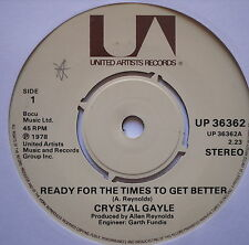 """CRYSTAL GAYLE - Ready For The Times To Get Better - Ex 7"""" Single United Artists"""