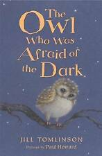 The Owl Who Was Afraid of the Dark, Tomlinson, Jill Paperback Book