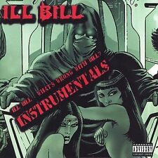 What'S Wrong With Bill [Instrumental] 2007 by Ill Bill