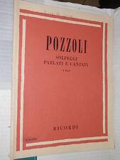 SOLFEGGI PARLATI E CANTATI III Corso Pozzoli Ricordi 1974 musica libro di