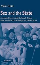 Sex and the State : Abortion, Divorce, and the Family under Latin American...