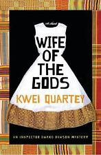 Wife of the Gods: A Novel by Quartey, Kwei