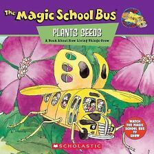 The Magic School Bus Plants Seeds: A Book About How Living Things Grow, Joanna C