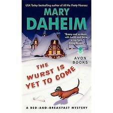 The Wurst Is Yet to Come: A Bed-and-Breakfast Mystery (Bed-and-Breakfast Myster