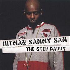 Hitman Sammy Sam, Step Daddy, Excellent Clean