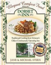 Elegant Comfort Food from the Dorset Inn: Traditional Cooking from Vermont's Old