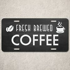 LP0192 Fresh Brewed Coffee Sign Rustic Auto License Plate Gift Restaurant Decor