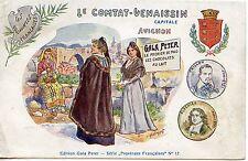CP / PUBLICITAIRE CHOCOLAT GALA PETER / LE COMTAT VENAISSIN CAPITALE AVIGNON