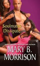 Soulmates Dissipate Morrison, Mary B. Mass Market Paperback