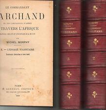 le Commandant Marchand à travers l'Afrique par Michel Morphy 1899 3 tomes