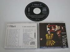 I VILLANI/L'ALTRA MUSICA ANTICA(HOHNER RECORDS HR 08.099 172) CD ALBUM