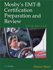 Mosby's EMT-B Certification Preparation and Review