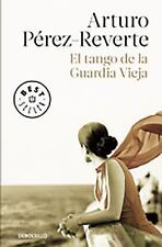 El tango de la guardia vieja (What We Become: A Novel) (Spanish Editio-ExLibrary