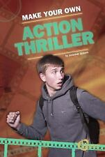 Make Your Own Action Thriller (Velocity: Make Your Movie)-ExLibrary