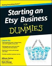 Starting an Etsy Business for Dummies by Kate Shoup, Consumer Dummies Staff and